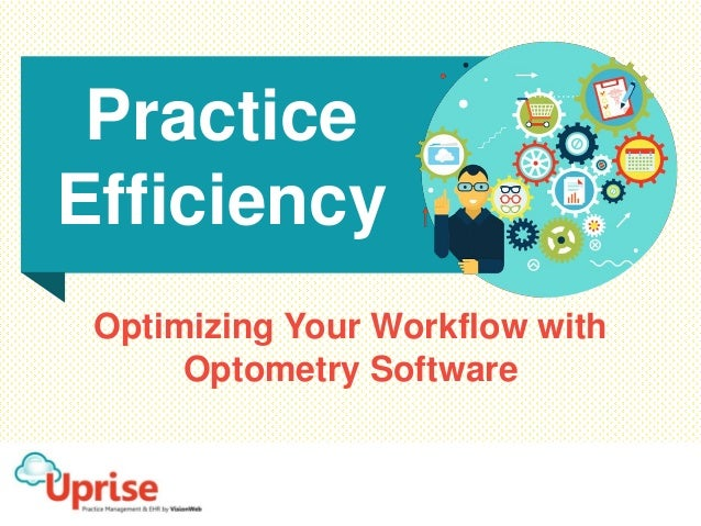 Optimizing Your Workflow with Optometry Software Practice Efficiency
