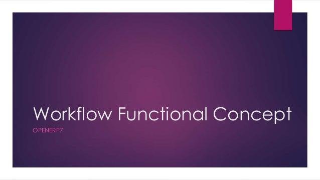 Workflow Functional Concept OPENERP7