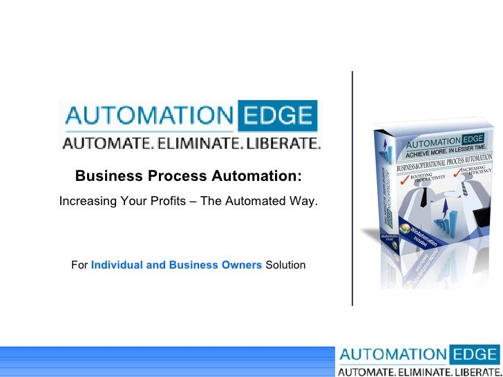 Business Process Automation: Increasing Your Profits – The Automated Way. For  Individual and Business Owners  Solution