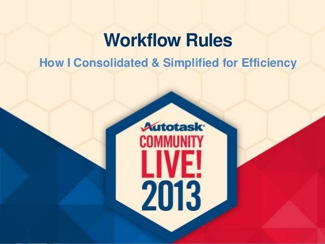 Workflow Rules How I Consolidated & Simplified for Efficiency