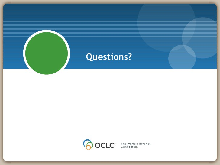 Questions? If you have additional questions or concerns please contact your Implementation Manager. Thank You!