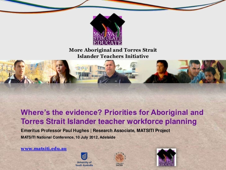 More Aboriginal and Torres Strait                           Islander Teachers InitiativeWhere's the evidence? Priorities f...