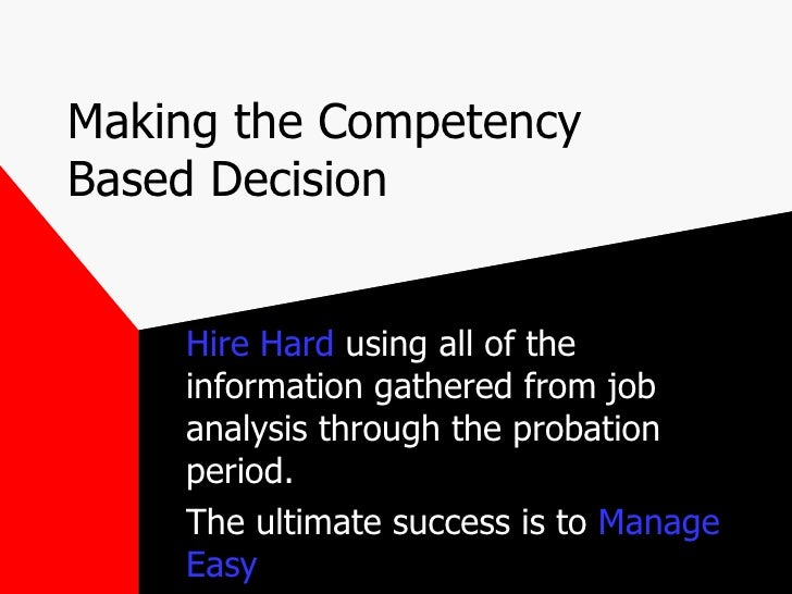 competency based selection the background Un competency-based interview (cbi) for panel members  to conduct cbi the  next day manage cbi successfully and make justifiable selection decisions.
