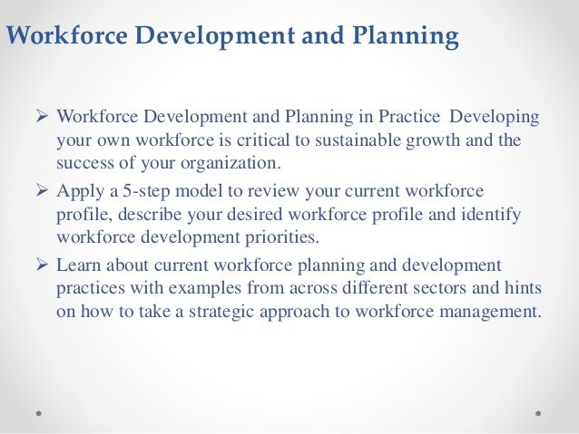 Workforce planning Development, resources and tools