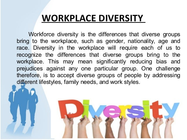 Diversity Meaning Workplace >> Workforce Diversity