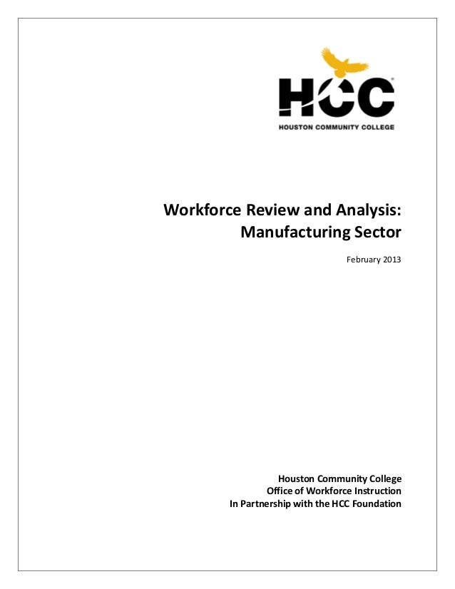 Workforce Review and Analysis:         Manufacturing Sector                                  February 2013                ...