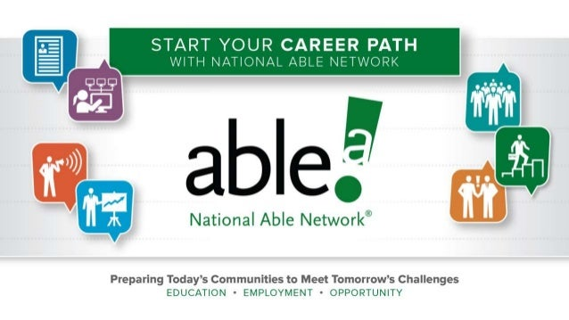 CAREER SERVICES FOR JOB SEEKERS National Able Network offers NO-COST career services for job seekers! • ABOUT US Each year...