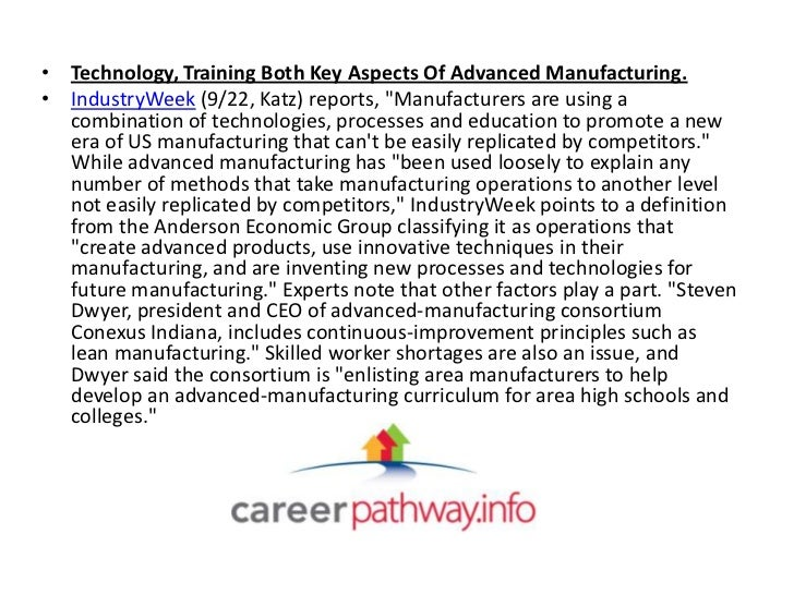 """• Technology, Training Both Key Aspects Of Advanced Manufacturing.• IndustryWeek (9/22, Katz) reports, """"Manufacturers are ..."""