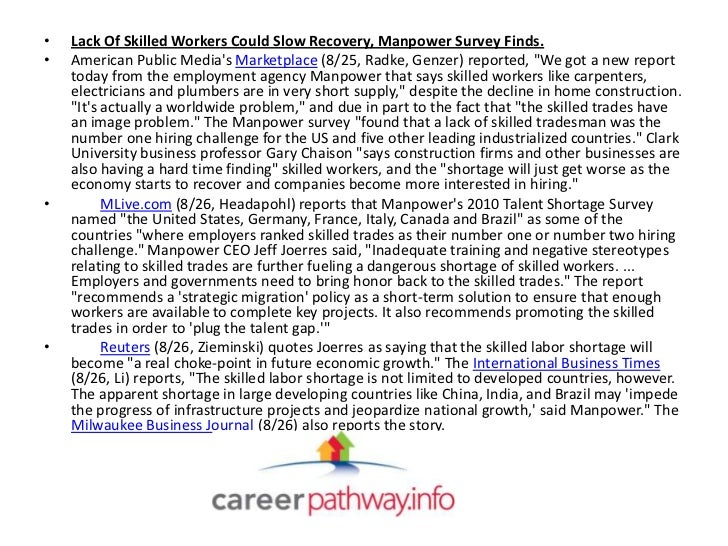 •   Lack Of Skilled Workers Could Slow Recovery, Manpower Survey Finds.•   American Public Medias Marketplace (8/25, Radke...