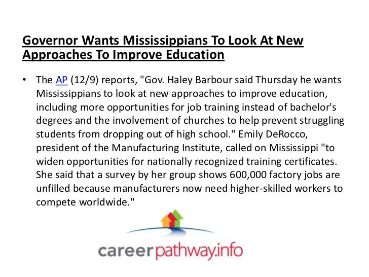 """Governor Wants Mississippians To Look At NewApproaches To Improve Education• The AP (12/9) reports, """"Gov. Haley Barbour sa..."""
