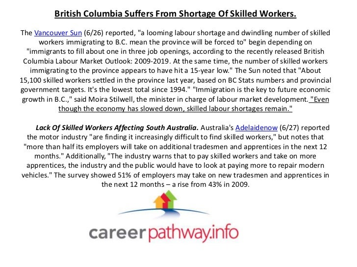 """British Columbia Suffers From Shortage Of Skilled Workers.The Vancouver Sun (6/26) reported, """"a looming labour shortage an..."""