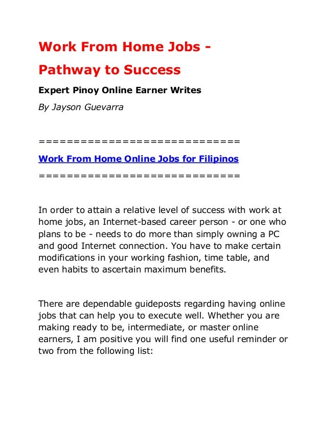 Work From Home Jobs - Pathway to Success Expert Pinoy Online Earner Writes By Jayson Guevarra ============================...