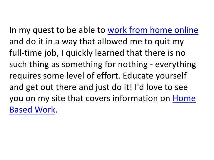 In my quest to be able to work from home online and do it in a way that allowed me to quit my full-time job, I quickly lea...
