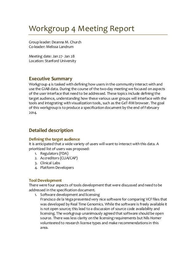 Workgroup 4 Meeting Report Group leader: Deanna M. Church Co-leader: Melissa Landrum Meeting date: Jan 27- Jan 28 Location...