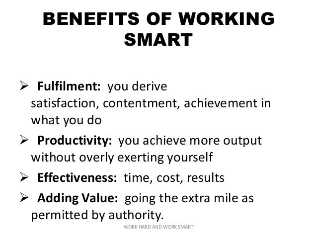 Work Hard And Work Smart