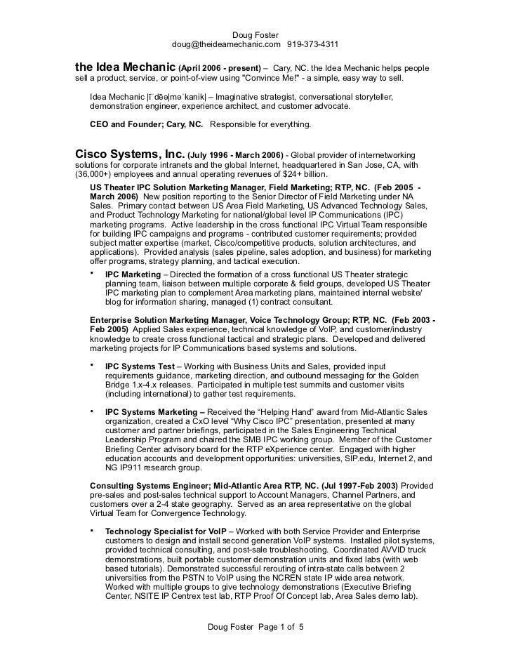 Doug Foster                           doug@theideamechanic.com 919-373-4311the Idea Mechanic (April 2006 - present) –     ...