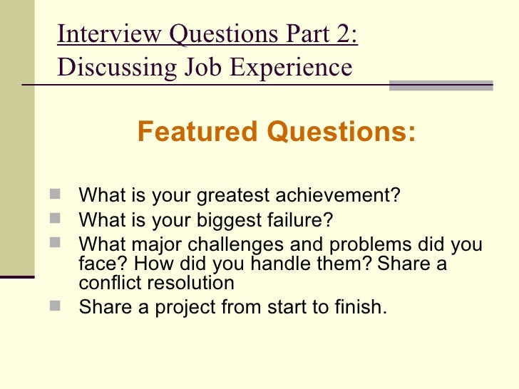 Interview Questions Part 2: Discussing Job Experience U003culu003eu003cliu003eFeatured Questions  What Is Your ...