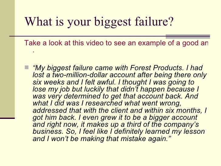 Amazing ... 5. What Is Your Biggest Failure?