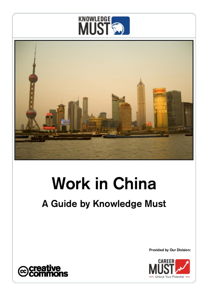 Work in ChinaA Guide by Knowledge Must                     Provided by Our Division: