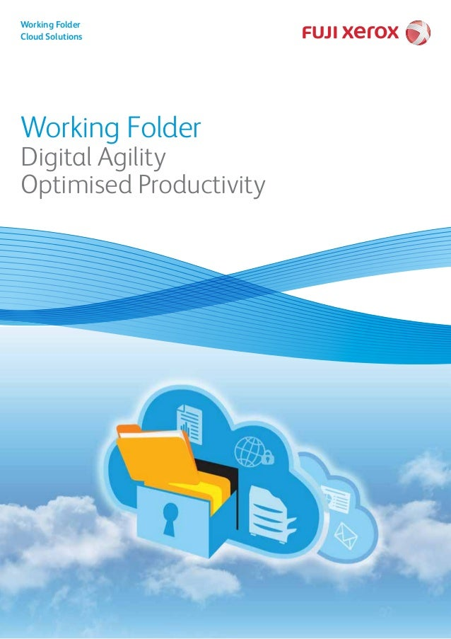 Working Folder Digital Agility Optimised Productivity Working Folder Cloud Solutions