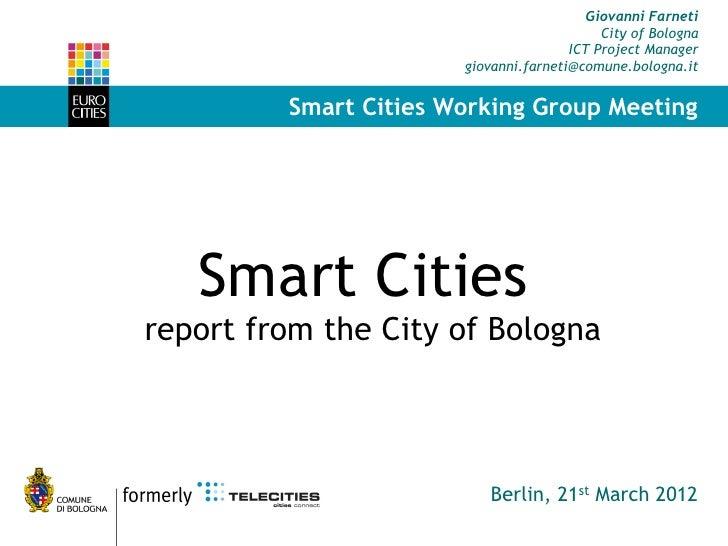 Giovanni Farneti                                            City of Bologna                                       ICT Proj...