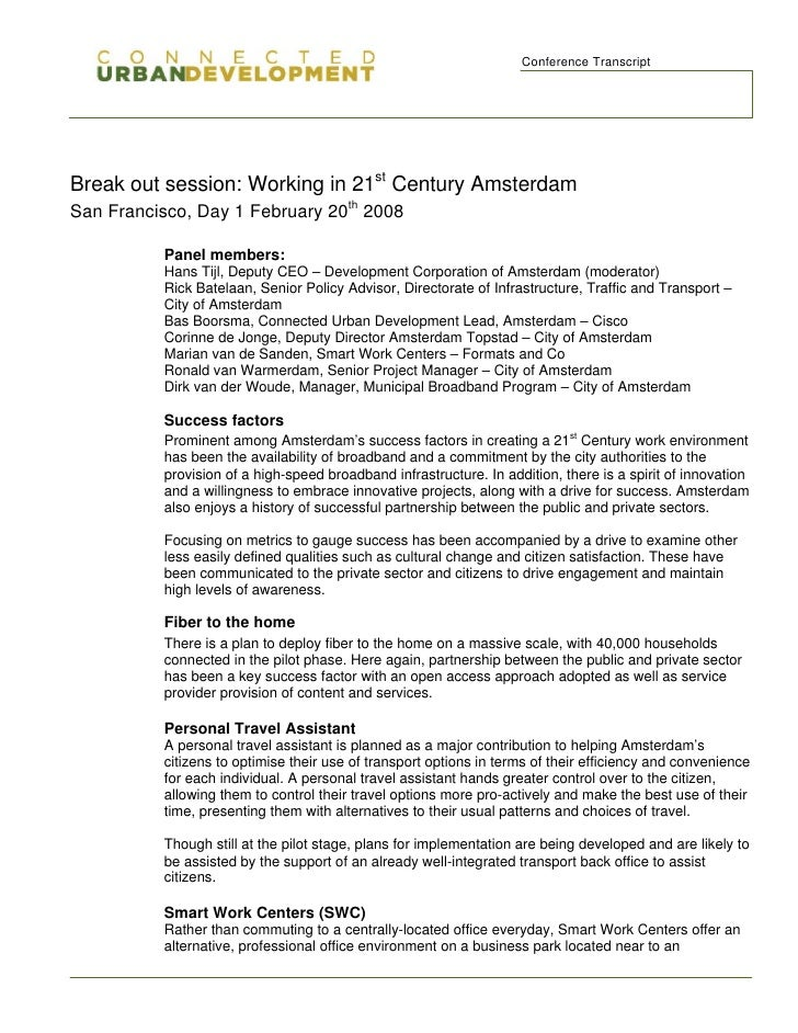Conference Transcript     Break out session: Working in 21st Century Amsterdam San Francisco, Day 1 February 20th 2008    ...