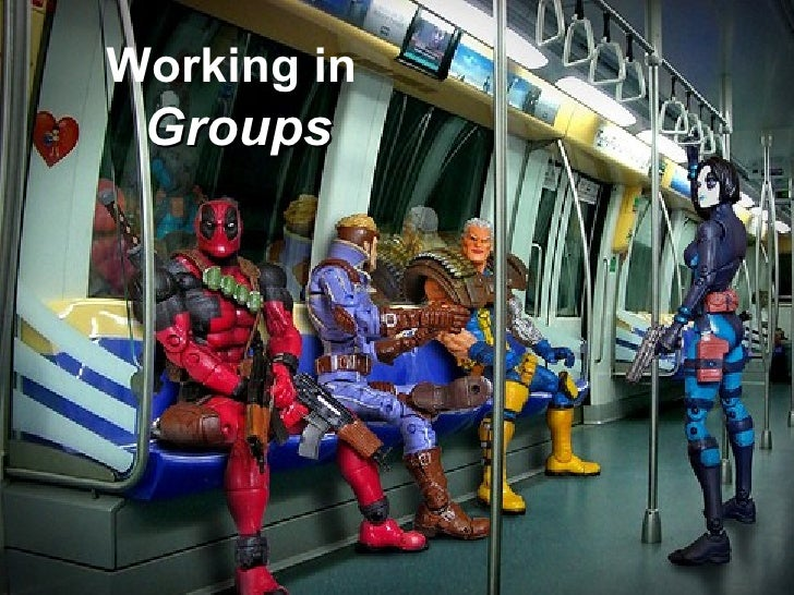 Working in  Groups