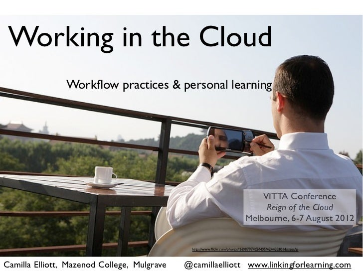 Working in the Cloud                Workflow practices & personal learning                                                 ...