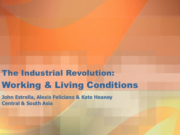 industrial conditions urban life essay • what effects did the industrial revolution have on urban life, social classes, family life, and standards of living • what were working conditions like in the early decades of the industrial.