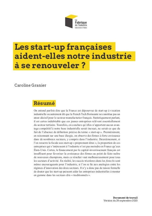Les start-up françaises aident-elles notre industrie à se renouveler? On entend parfois dire que la France est dépourvue ...
