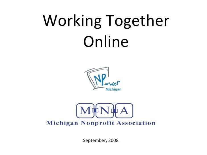 Working Together Online September, 2008