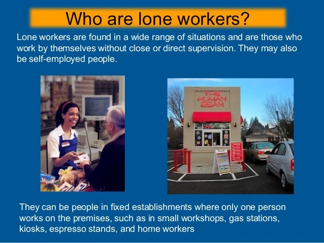Working Alone Safely Controlling The Risks Of Solitary Work