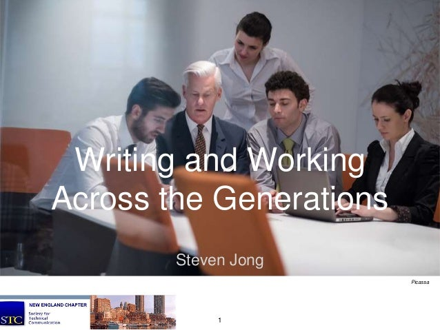 Writing and Working Across the Generations Steven Jong Picassa 1