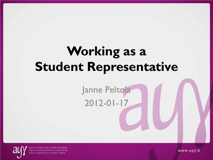 Working as aStudent Representative       Janne Peltola        2012-01-17