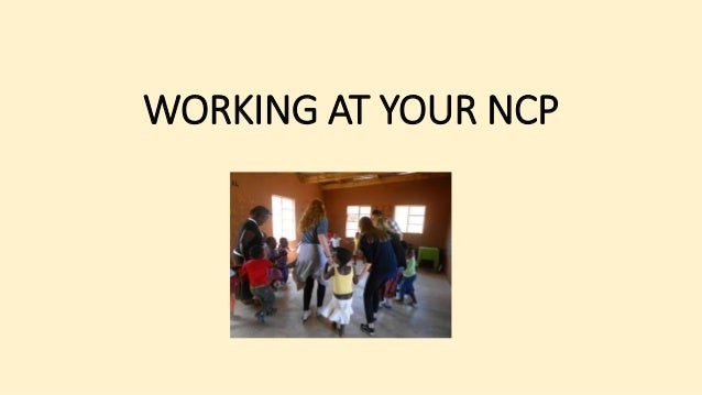 WORKING AT YOUR NCP