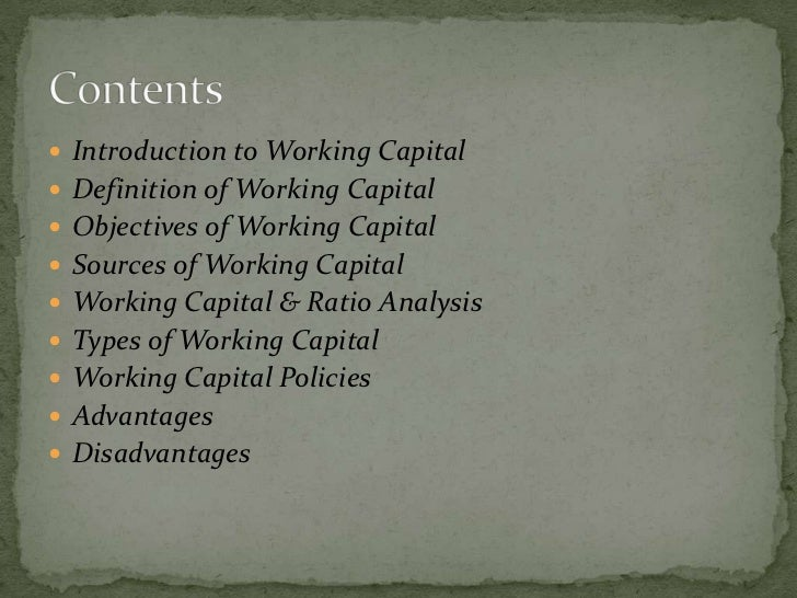  Working capital is the life blood and nerve centre of a business. Just  as, working capital is very essential to maintai...