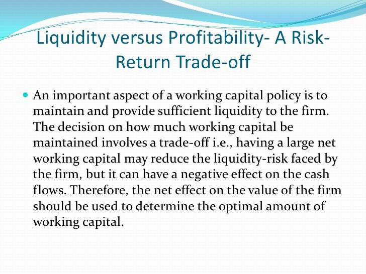 Types of working capital needs The working capital need can be bifurcated into permanent  working capital and temporary w...