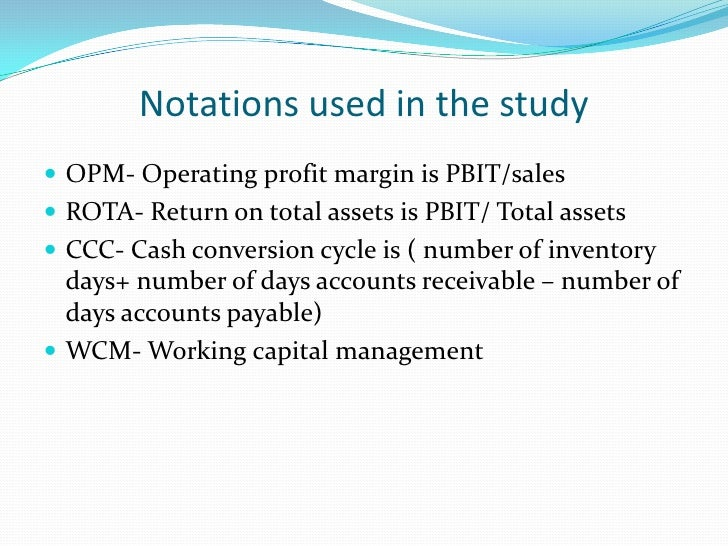 Empirical results ROTA is significantly positively correlated with OPM and  capital- turnover ratio, but negatively corre...