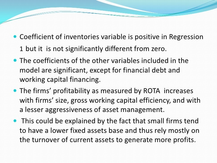  In regression 2, a highly significant relation is found between  ROTA and number of days accounts receivable, which impl...
