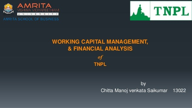 Working capital management,and financial analysis of Tamil
