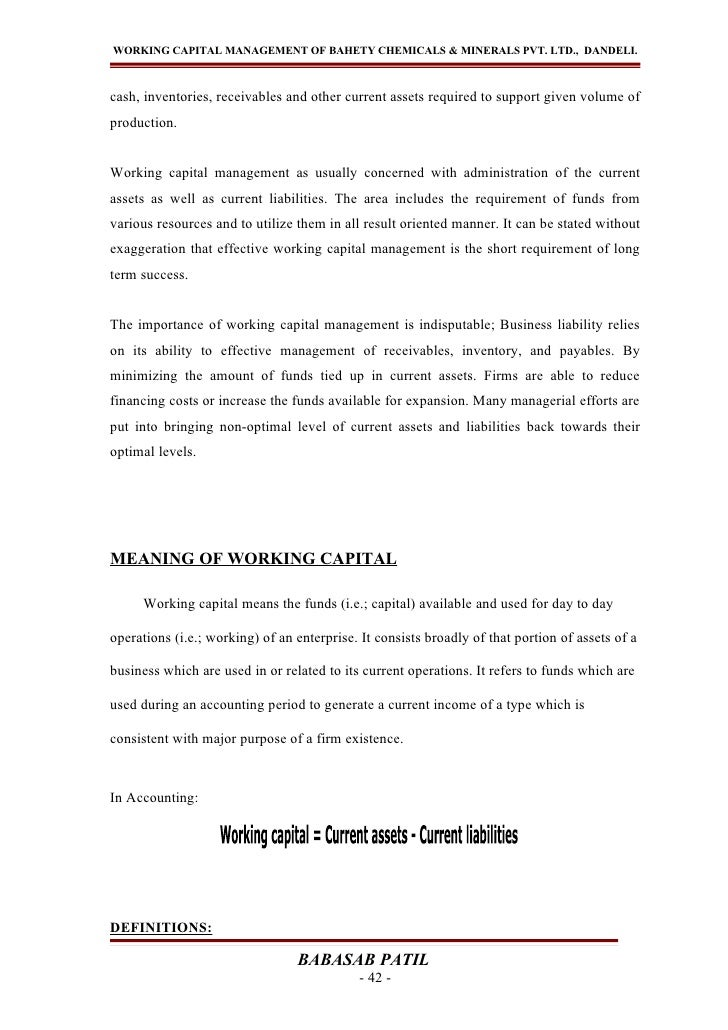 WORKING CAPITAL MANAGEMENT OF BAHETY CHEMICALS & MINERALS PVT. LTD., DANDELI.cash, inventories, receivables and other curr...