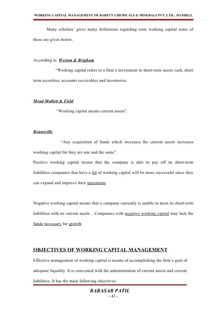 WORKING CAPITAL MANAGEMENT OF BAHETY CHEMICALS & MINERALS PVT. LTD., DANDELI.       Many scholars' gives many definitions ...