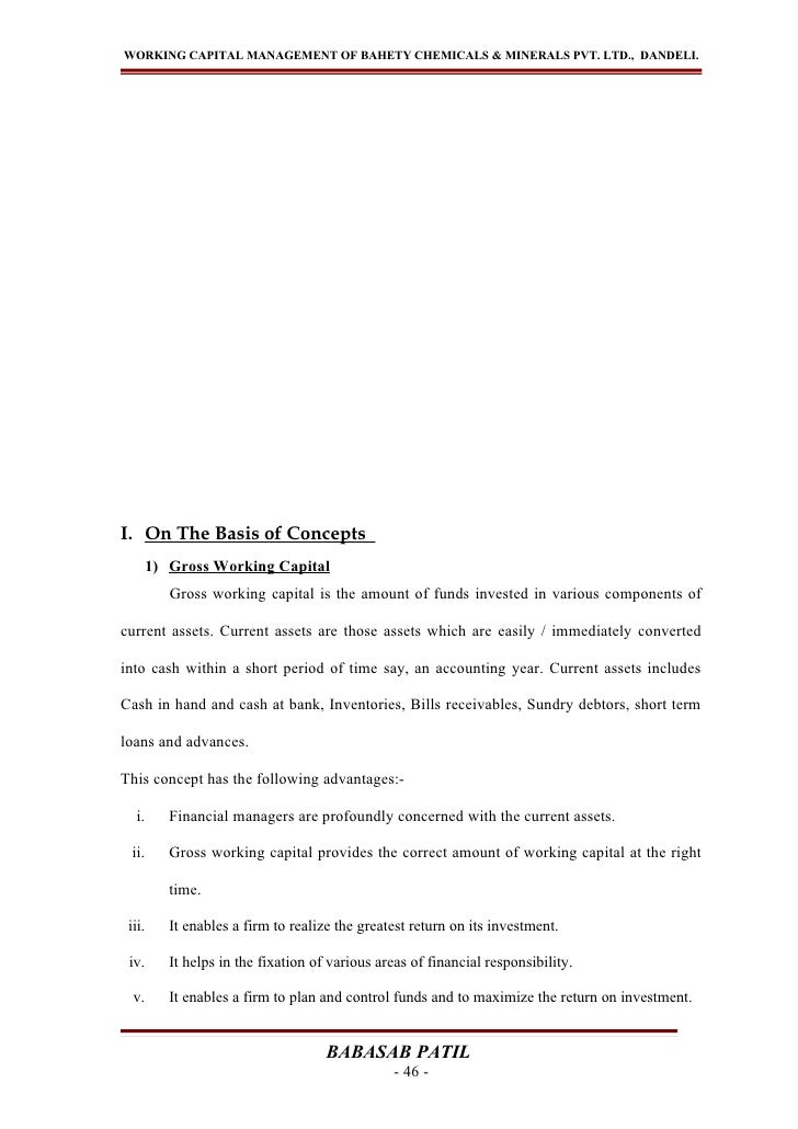 WORKING CAPITAL MANAGEMENT OF BAHETY CHEMICALS & MINERALS PVT. LTD., DANDELI.I. On The Basis of Concepts        1) Gross W...
