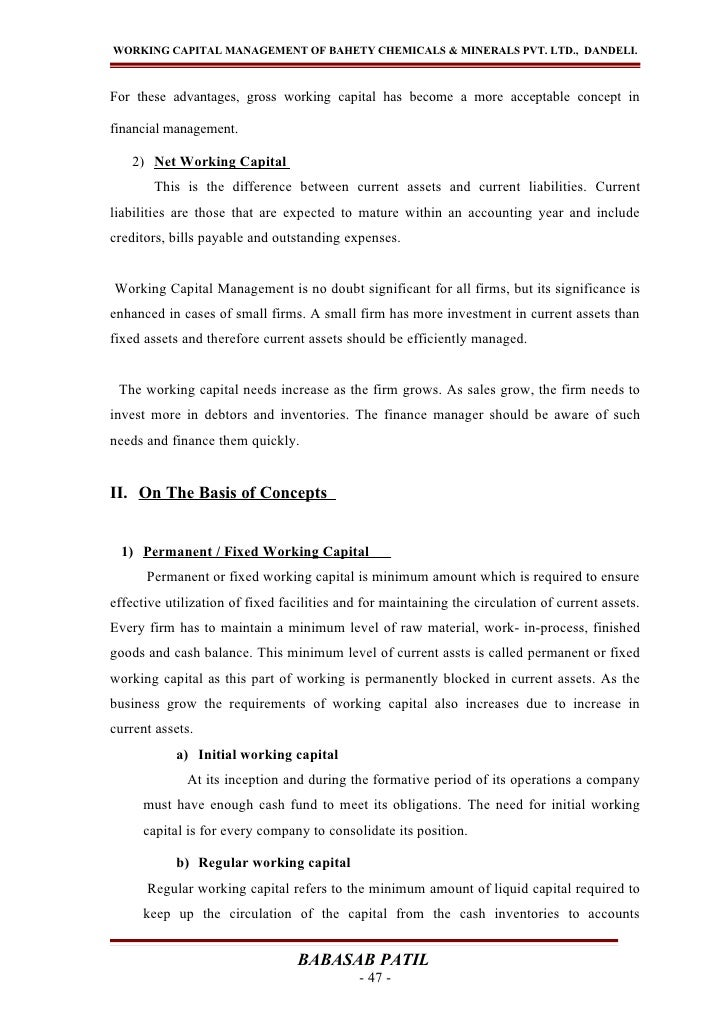 WORKING CAPITAL MANAGEMENT OF BAHETY CHEMICALS & MINERALS PVT. LTD., DANDELI.For these advantages, gross working capital h...
