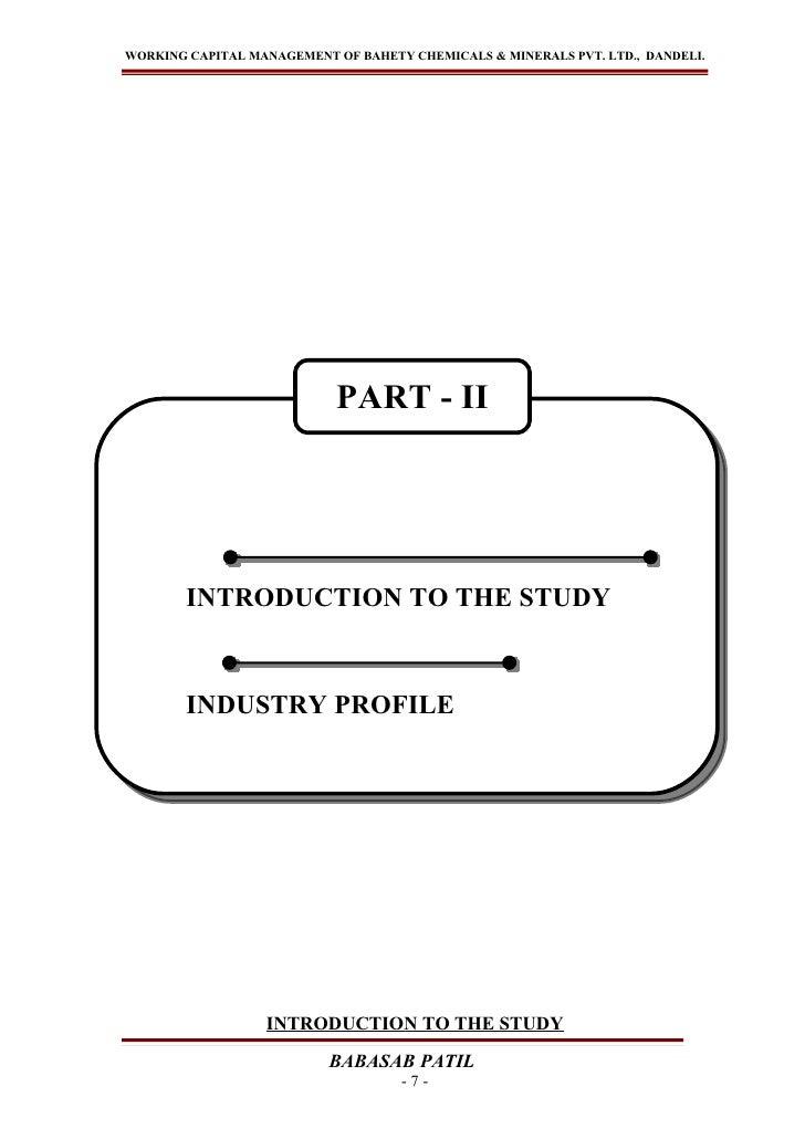 WORKING CAPITAL MANAGEMENT OF BAHETY CHEMICALS & MINERALS PVT. LTD., DANDELI.                            PART - II        ...