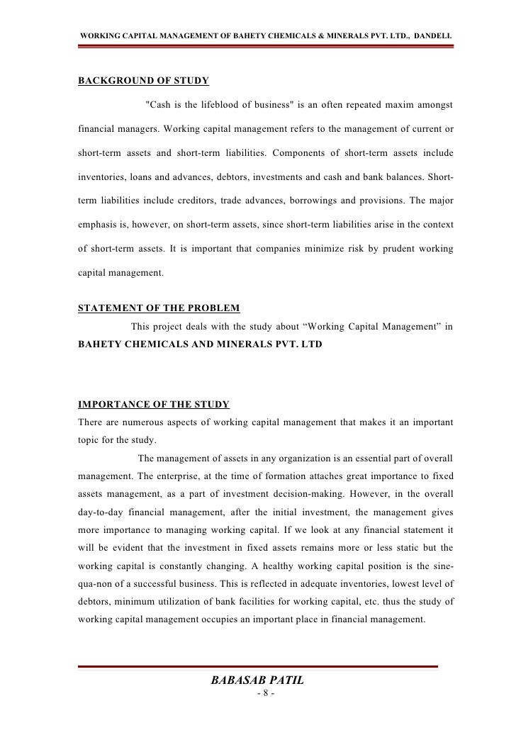 """WORKING CAPITAL MANAGEMENT OF BAHETY CHEMICALS & MINERALS PVT. LTD., DANDELI.BACKGROUND OF STUDY                 """"Cash is ..."""