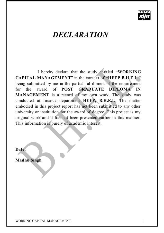 """DECLARATION            I hereby declare that the study entitled """"WORKINGCAPITAL MANAGEMENT"""" in the context of """"HEEP B.H.E...."""