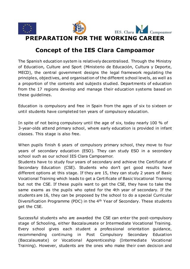 PREPARATION FOR THE WORKING CAREER Concept of the IES Clara Campoamor The Spanish education system is relatively decentral...