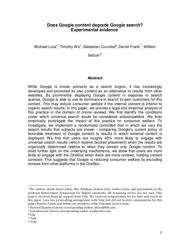 1 Does Google content degrade Google search? Experimental evidence* Michael Luca† , Timothy Wu‡ , Sebastian Couvidat§ , Da...