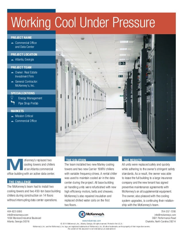 M cKenney's replaced two cooling towers and chillers at an Atlanta commercial office building with an active data center. ...